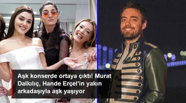 Murat Dalkılıç, Hande Erçelin yakın arkadaşı Sitare Akbaş ile aşk yaşıyor