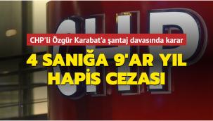 CHP'li milletvekilinin şantajcılarına hapis çıktı