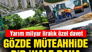 AKPli şirkete, özel davetle 585.3 milyonluk bir ihale daha..